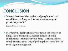 tips for writing good essays the essay structure the essay needs  conclusion a conclusion at the end is a sign of a mature candidate as long