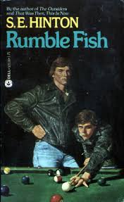 young adult literature reviews s e hinton rumble fish  well i had to worry about money and whether or not the old man would drink up his check before i got part of it and whether or not the motorcycle boy