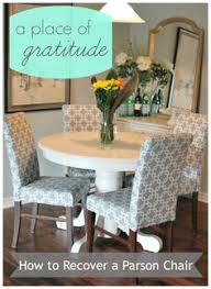 a place of graude how to recover a parson chair parsons chairs dining chair