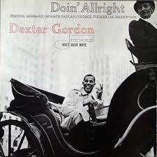 <b>Dexter Gordon</b> - <b>Doin</b>' Allright (1961, Vinyl) | Discogs