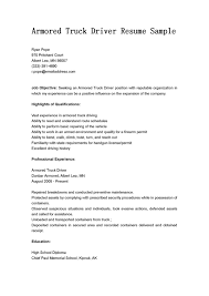 Armored Truck Driver Resume Sample Free Resume Objectives