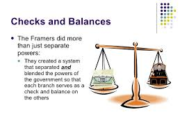 separation of powers and checks and balances checks and balances