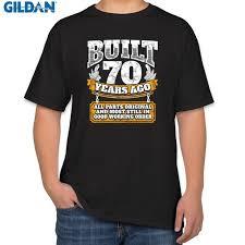 printed funny t shirt for mens cotton 70th birthday gift idea built 70 years ago shirt spring t shirt man formal