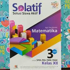 Buku guru kelas 10 bahasa indonesia Solatif Matematika Untuk Sma Ma Kelas Xii Revisi Shopee Indonesia