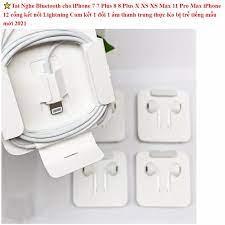 Tai Nghe có dây cho iPhone 7 7 Plus 8 8 Plus X XS XS Max