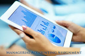 managerial accounting assignment help usa uk  managerial accounting assignment help