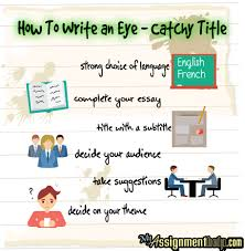 how to write an eye catchy title assignment help eye catching title12