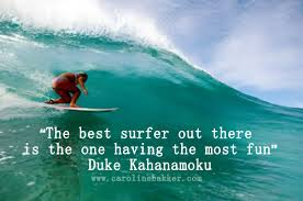 Surfing Quotes Unique Here's A List Of Our Favourite Surfing Quotes Taken From A Mixture
