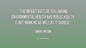 The infrastructure for linking environmental health and public ...