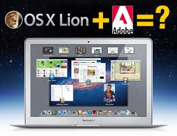 Mac Os X Lion And Adobe Creative Suite What You Need To