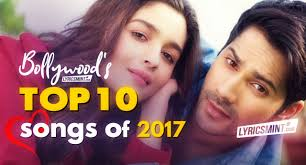 Top 10 Hindi Songs Of 2017 Bollywood Love Songs With Quotes Oyehello