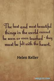 Best Beautiful Quotes Best Of The Best And Most Beautiful Things In The World Cannot Be Seen Or
