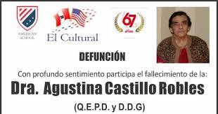 Socios El Cultural: Condolencias por el fallecimiento de la SOCIA, Dra. Agustina  Castillo Robles