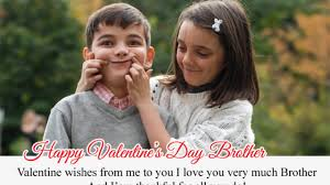 Happy Valentines Day Quotes For Brother Wishes Messages From Sibling