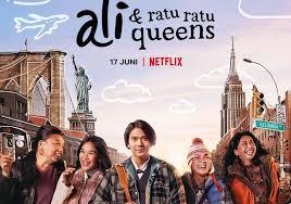 5 Alasan Wajib Kenapa Harus Nonton Film Ali dan Ratu-Ratu Queens, Sudah  Tayang di Netflix! - Pikiran Rakyat Bogor