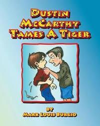 bol.com | Dustin McCarthy Tames a Tiger, Mark Louis Burgio | 9781546381228  | Boeken