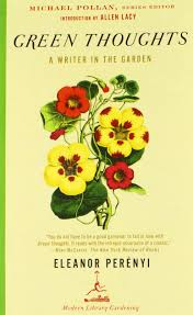 green thoughts a writer in the garden modern library gardening green thoughts a writer in the garden modern library gardening eleanor perenyi michael pollan allen lacy 9780375759451 com books