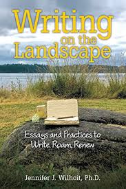 writing on the landscape essays and practices to write roam renew