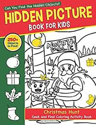 Parse through the crowded screen and find the objects described at the top of your screen. Hidden Picture Book For Kids Christmas Hunt Seek And Find Coloring Activity Book Hide And Seek