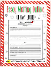 Free Winter Holiday Christmas Essay Outline By The Classroom Sparrow