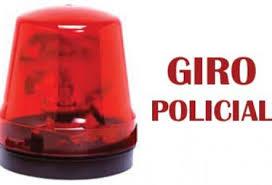 Resultado de imagem para GIRO DE NOTICIAS POLICIAIS