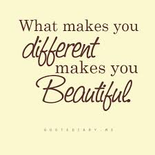 Different Is Beautiful Quotes Best of What Makes You Different Makes You Beautiful Focus Online