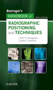 Veterinary Radiology Positioning Chart Bontragers Handbook Of Radiographic Positioning And Techniques E Book 9th Ed