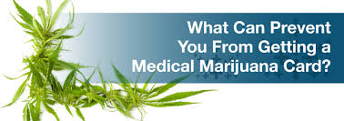 How to get a medical marijuana card. What Prevents Obtaining A Medical Marijuana Card Marijuana Doctors