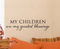 I Love My Children Quotes Impressive My Kids Quotes Luxury My Children Quotes Simple I Love My Kids