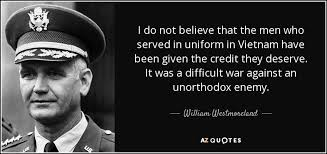 Quotes About Vietnam War Gorgeous TOP 48 QUOTES BY WILLIAM WESTMORELAND AZ Quotes