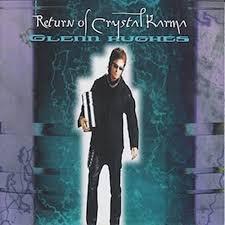 <b>Return</b> of Crystal Karma by <b>Glenn Hughes</b> on Amazon Music ...