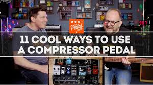 11 Cool Ways To Use A <b>Compressor Pedal</b> – That Pedal Show ...