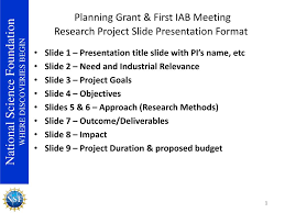 Format For Presentation Of Project Ppt Planning Grant First Iab Meeting Research Project Slide