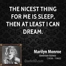 Marilyn Monroe Dream Quotes Best of Marilyn Monroe Quotes QuoteHD