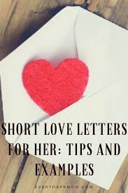 Short Love Letter Short Love Letters For Her Tips And Examples Stuff To Buy
