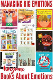 awesome books about emotions picture books to explore emotions with young