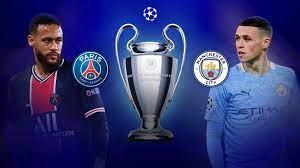 مباراة باريس سان جيرمان ومانشستر سيتي اليوم في دوري ابطال اوروبا