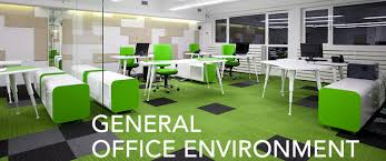 Genral Office General Office Environment