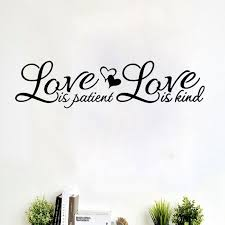 Love Is Patient Love Is Kind Wall Sticker Vinyl Quotes Home Decal Simple Love Is Patient Love Is Kind Quote