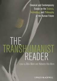 the transhumanist reader classical and contemporary essays on the  16287039