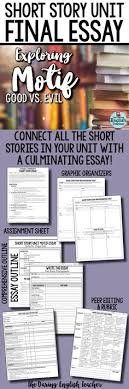 teaching the short story a unit for all short stories high  short story unit final essay analyzing motif good vs evil