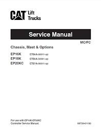 caterpillar epk epk epkc forklifts service manual pdf repair manual caterpillar ep16k ep18k ep20kc forklifts service manual pdf