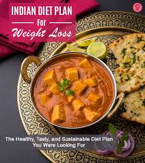 The Best 4 Week Indian Diet Plan For Weight Loss