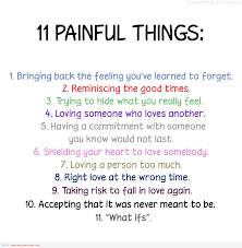 love quotes self motivation quotes entertainment painful 11 painful things