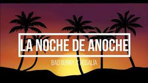 Es de la noche de anoche de bad bunny y rosalía. Download Bad Bunny La Noche De Anoche Mp4 Mp3