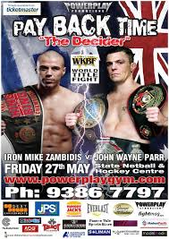 Mike Zambidis Vs John Wayne Parr - The Re-Rematch !!! The Last JWP  Melbourne Fight ! - FFF - Free-Fight Fever - World Fight news & Videos