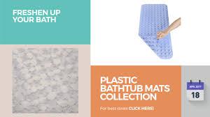 Plastic Bathtub Mats Collection Freshen Up Your Bath - YouTube