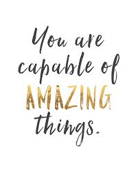 Amazing Quotes Interesting Inspirational Printable You Are Capable Of Amazing Things Digital
