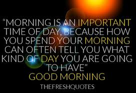 Good Morning Greetings Quotes Best of Good Morning Greeting Quote Quotesta