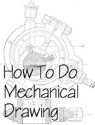 how to do mechanical drawing drafting by weston mike